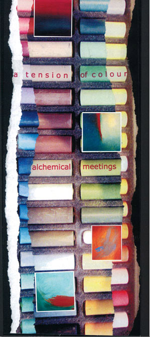 a tension of colour - alchemical meetings